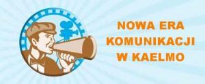 Nowa era komunikacji w KAELMO